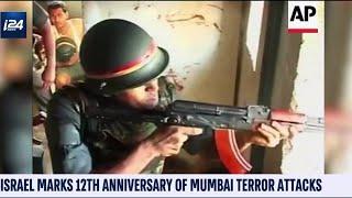 Israel Marks 12th Anniversary of Mumbai Terror Attacks