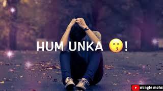 Ek bewafa se hum itna pyaar kar rahe hain,,, Whatsapp status......