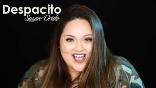 Despacito - Luis Fonsi ft. Daddy Yankee (Bachata) Cover by Susan Prieto