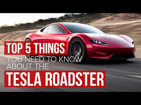 Five things you need to know about the new Tesla Roadster