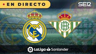 ⚽️ REAL MADRID - REAL BETIS EN DIRECTO | La Liga en vivo