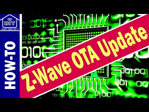 How-To Z-Wave Plus Over The Air Update - OTA Firmware Update