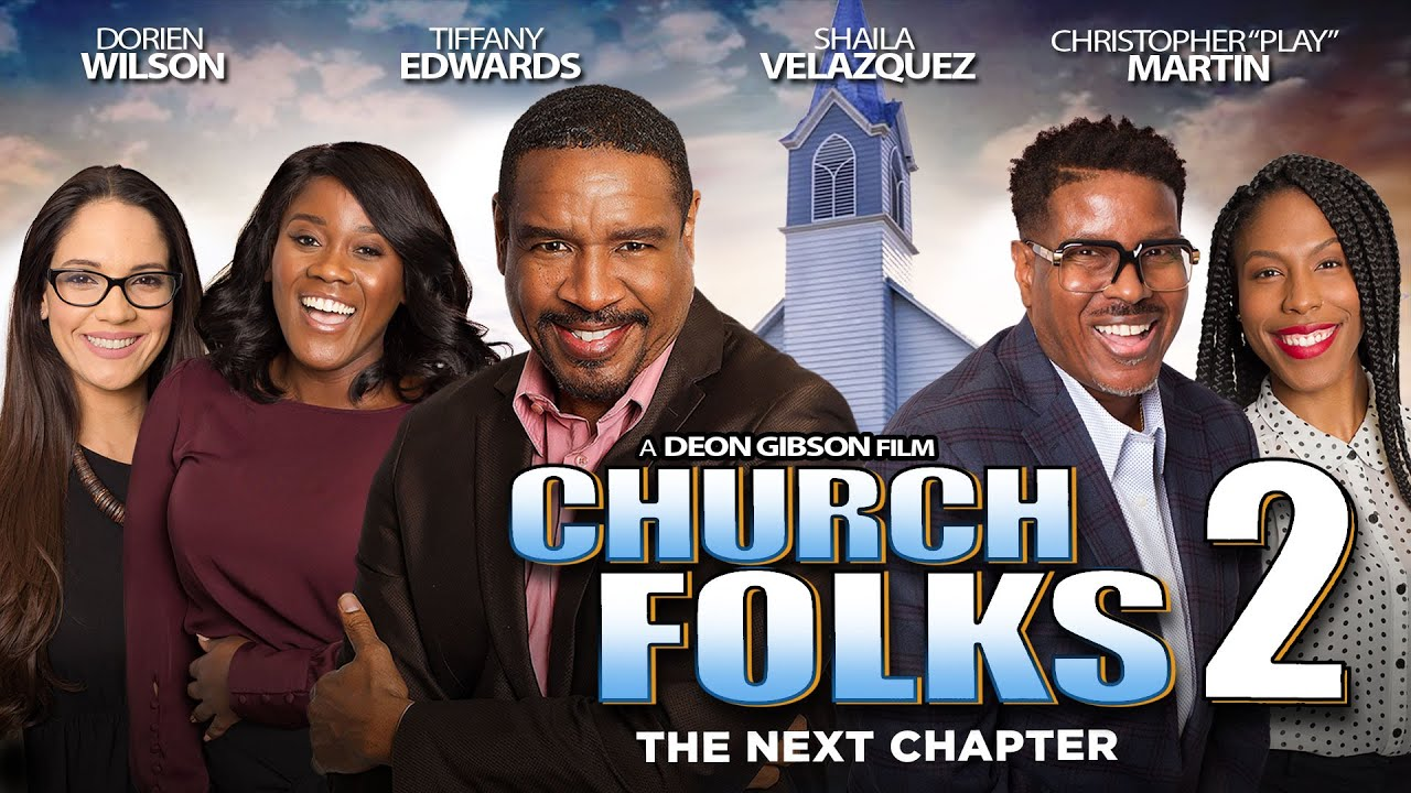 Church Folks 2 - The Next Chapter - Full, Free Inspirational Movie