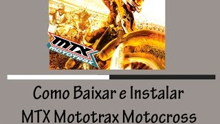 PC BAIXAKI NO MOTOTRAX BAIXAR MTX PARA COMPLETO