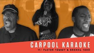 Pastor Tommy & Brenda Todd Carpool Karaoke