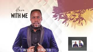 TWICE DAVID - HERE WITH ME (Official Audio)
