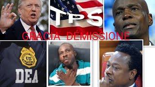 1 AOUT GRACIA DELVA DÉMISYONE LAN B TRUMP TPS DEA REMÈT DCPJ  ARNEL  ARNE DI DCPJ LI VLE  HAITI NEWS