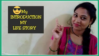 MY INTRODUCTION VIDEO|ALL ABOUT YOUR DOUBT\'S|MOM,DAD|MY LIFE STORY| అసలు తెలుగు అమ్మాయినేనా...?