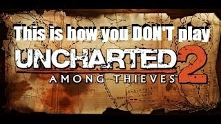 this is how you don t play uncharted 2 among thieves featuring dsp