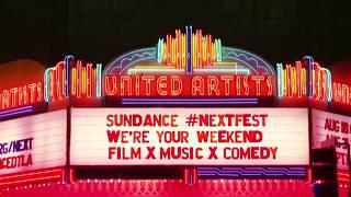 Sundance Next Fest 2017
