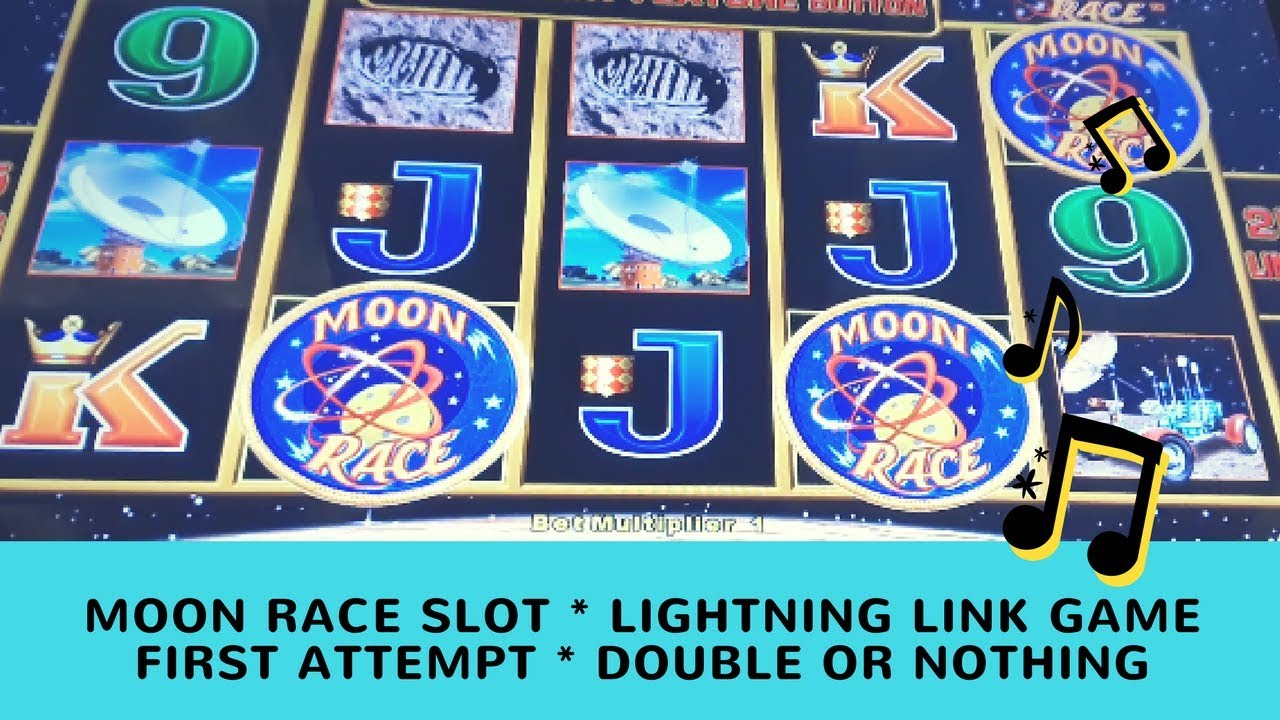 MOON RACE SLOT * LIGHTNING LINK GAME * FIRST ATTEMPT ...