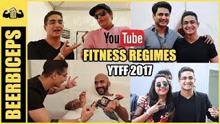 YTFF 2017 - Fitness Regimes Of YouTubers? AIB, Kenny Sebastian, MostlySane, BeingIndian