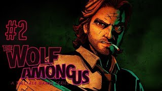 EXCUSE ME WHAT?! - Let's Play: The Wolf Among Us Episode 2: Smoke & Mirrors PS4 Gameplay Walkthrough