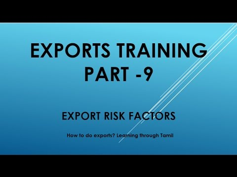 Exports training part  9 Export Risk Factors