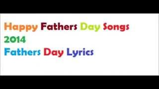 Best Fathers Day Songs in Hindi 2014, Fathers Day Hindi Song With lyrics