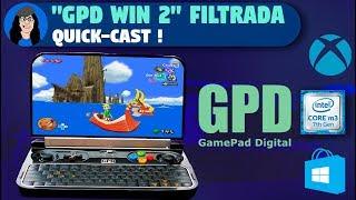 GPD Win 2 - ¿Qué esperar en base a las Filtraciones?