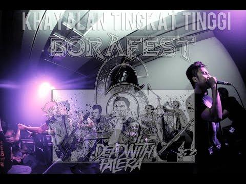 DEAD WITH FALERA - Khayalan Tingkat Tinggi (NOAH Cover) live at BORAFEST