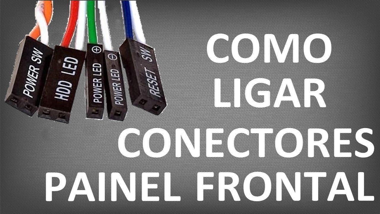 Como Ligar Conectores do Painel Frontal de um Gabinete ...