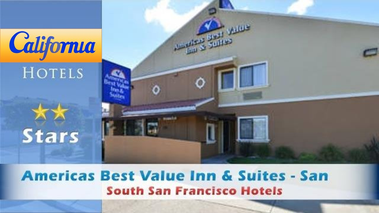 Americas Best Value Inn Suites San Francisco Airport South Hotels California