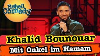Khalid Bounouar – Im Hamam mit dem Onkel