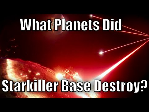 What planets did Starkiller Base destroy and why?