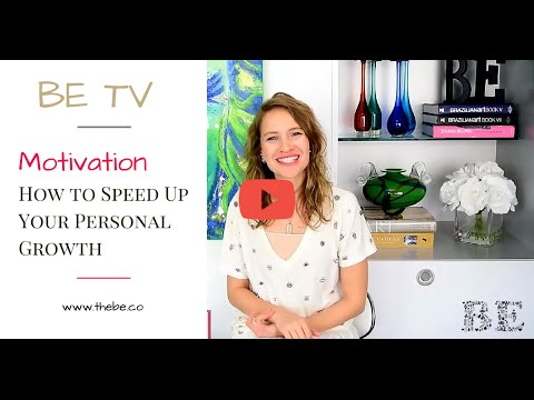 Motivation – How to Speed Up Your Personal Growth