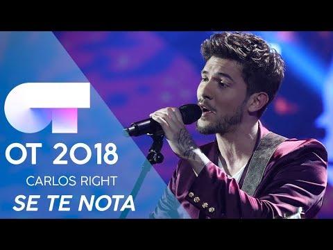 'SE TE NOTA' - CARLOS RIGHT | Gala Eurovisión 2019 | OT 2018