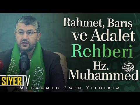 Rahmet, Barış Ve Adalet Rehberi Hz. Muhammed (sas) | Muhammed Emin Yıldırım