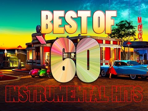Best of `60 instrumental hits  Mega Mix High Quality!!!