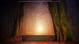 No Copyright Relaxing Fantasy Music // Forest Walk | Alexander Nakarada