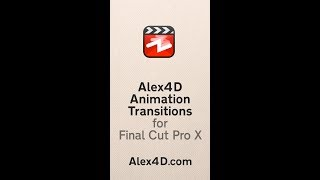 Animate in vertical videos with Alex4D Animation Transitions plugins for Final Cut Pro X