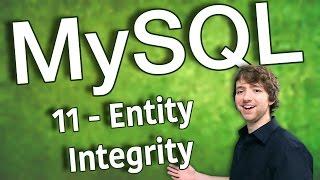 MySQL 11 - Entity Integrity