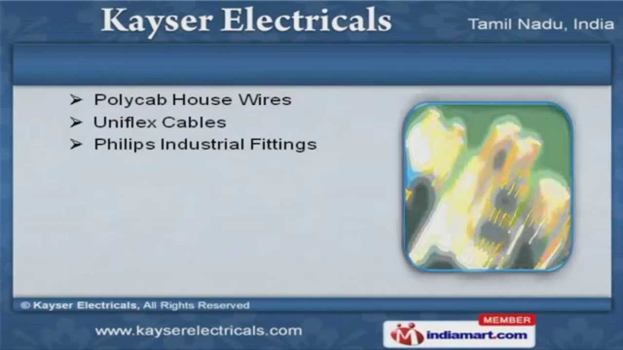 Electrical Products by Kayser Electricals, Chennai - YouTube
