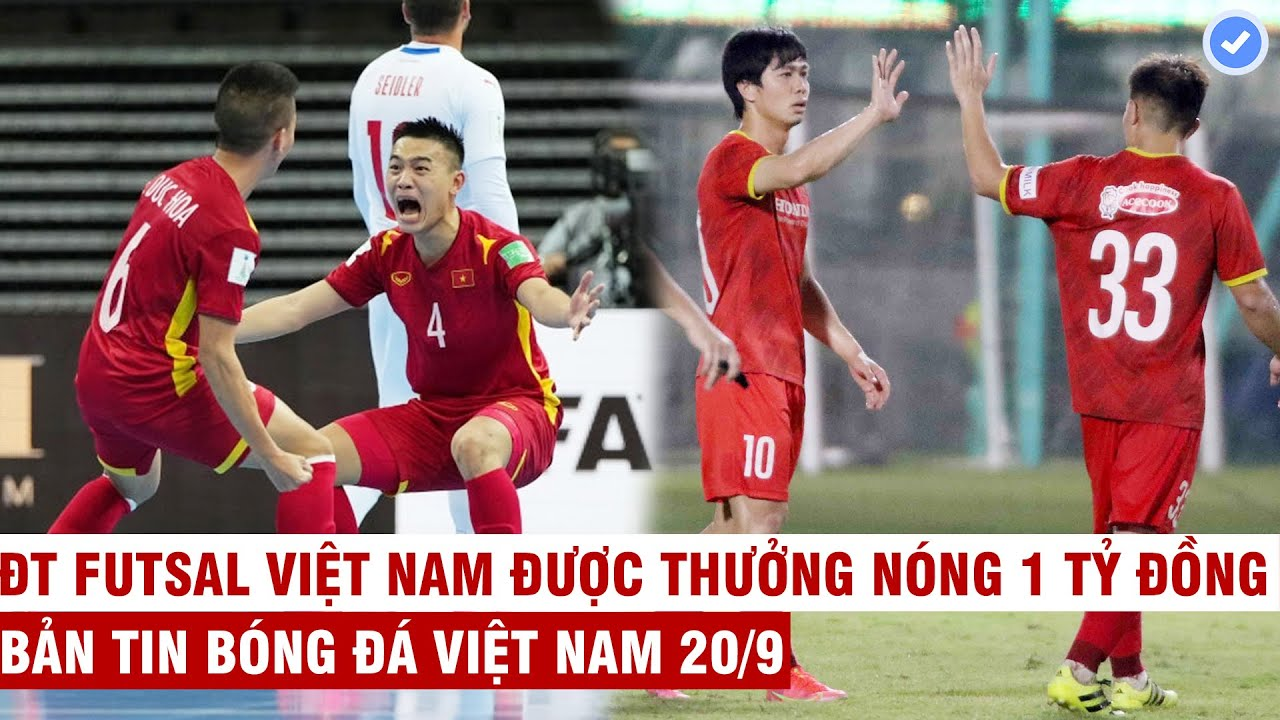 VN Sports 20/9   Futsal Việt Nam vào vòng 1/8 World Cup, Công Phượng lập cú đúp cháy lưới U22