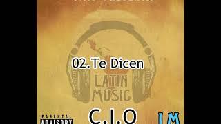 02-Dicen - CIO ( Latin Music The Mixtape Capitulo Uno)