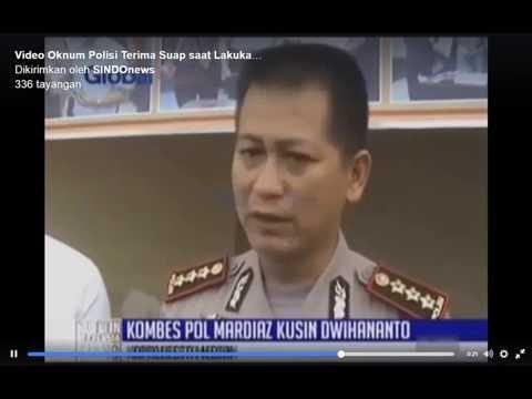 SINDOnews : Rekaman Oknum polisi terima suap
