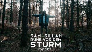 Sam Sillah feat. Cr7z -  Ruhe vor dem Sturm (prod. by ILLthinker & Mosenu)