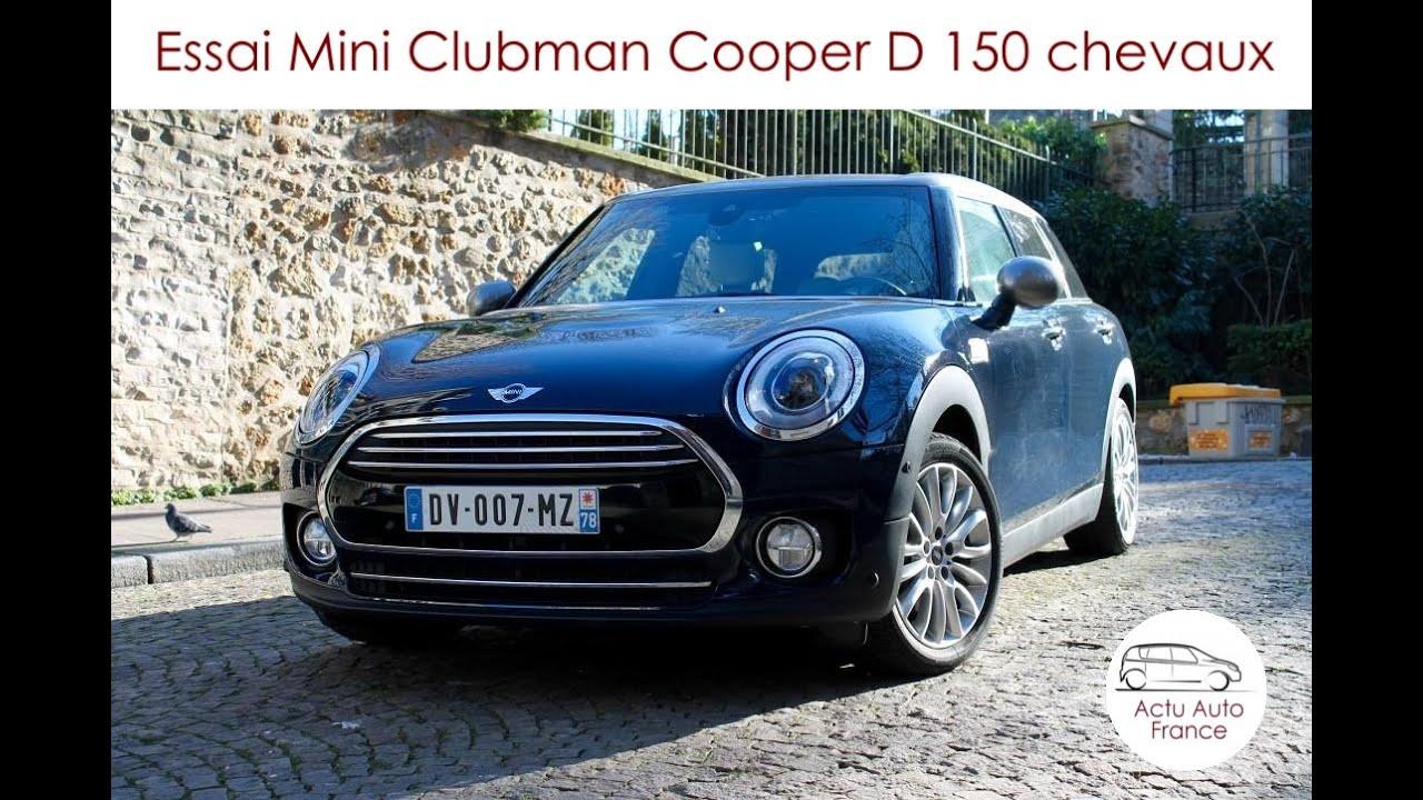 Essai Mini Clubman Cooper D 150ch Actu Auto France