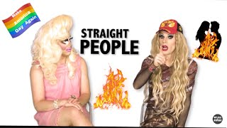 Trixie and katya roasting the straights for 8 minutes str8