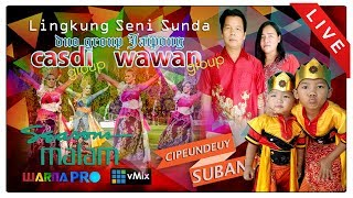 LIVE DUO GROUP JAIPONG, CASDI GROUP & WAWAN GROUP PART MALAM, EDISI: 11-08-2018