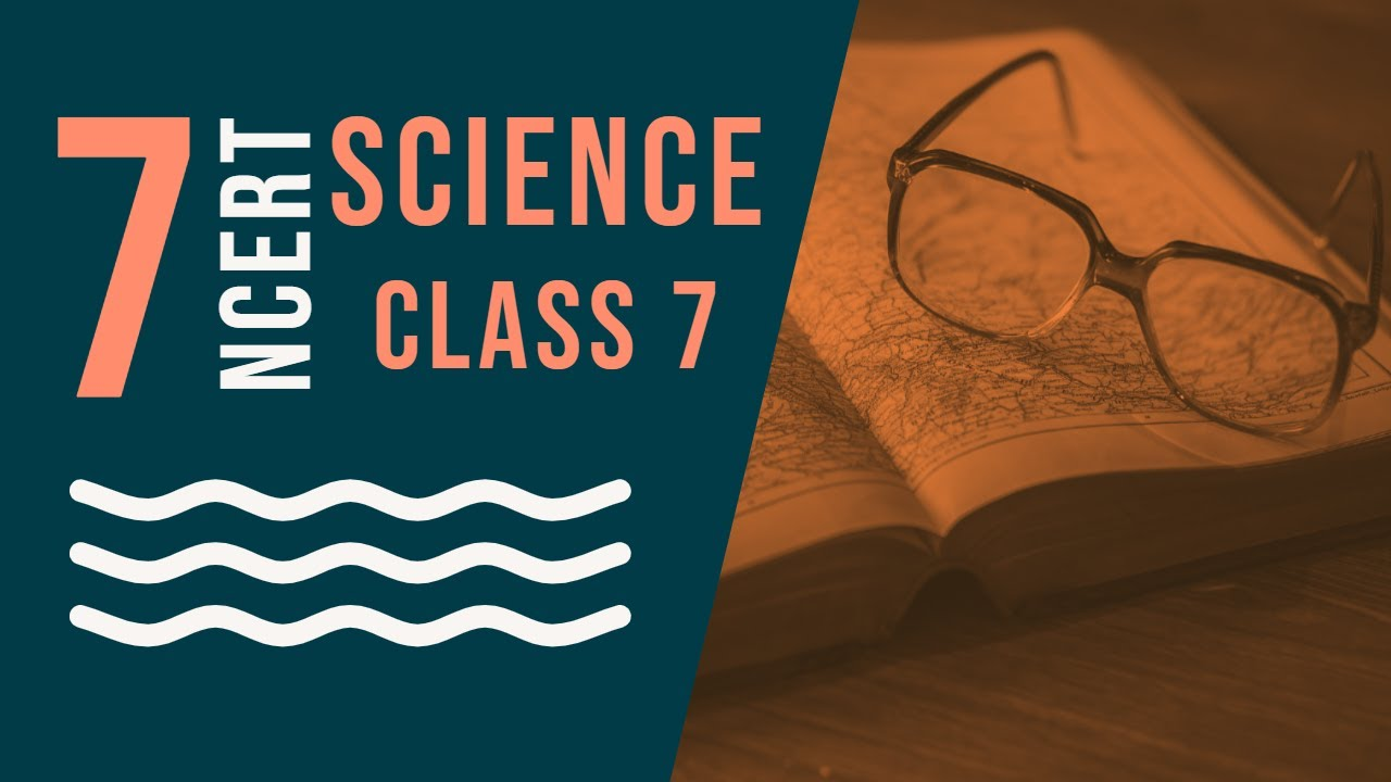 Class 7: Science (Chapter 05: Acids, Bases and Salts) Part - I