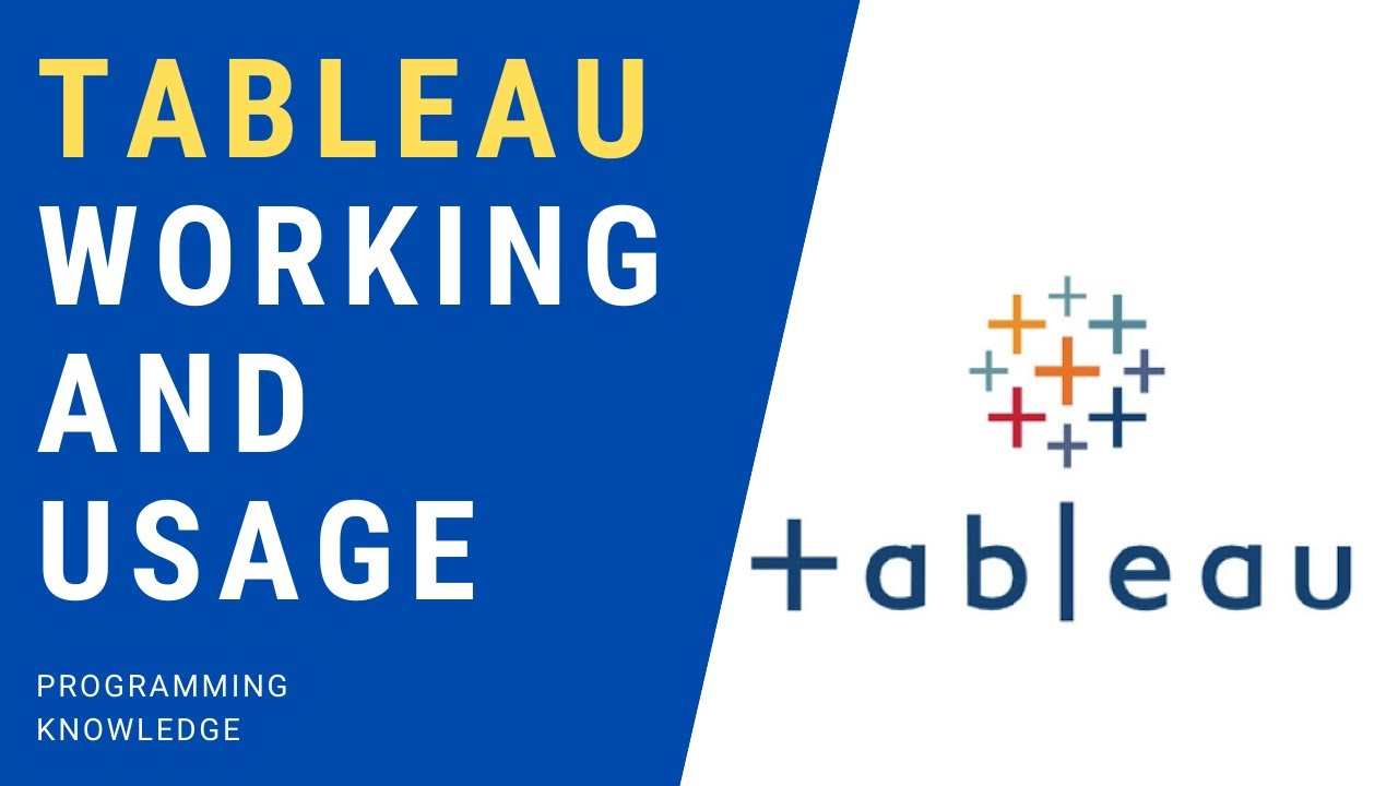 Tableau Tutorial for Beginners 3 - Tableau Working and Usage