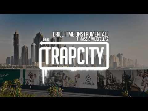 T Mass & Wildfellaz   Drill Time Instrumental