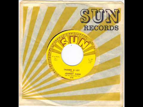 JOHNNY CASH -  THANKS A LOT -  LUTHER PLAYED THE BOOGIE -  SUN 316