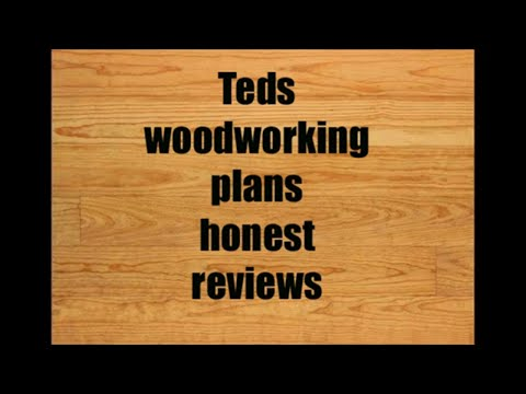 Teds woodworking plans- Honest reviews - To learn more about the best woodworking plans program 2019