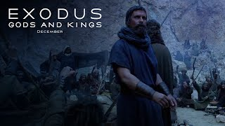 Exodus: Gods and Kings | Epic Human Story TV Commercial [HD] | 20th Century FOX