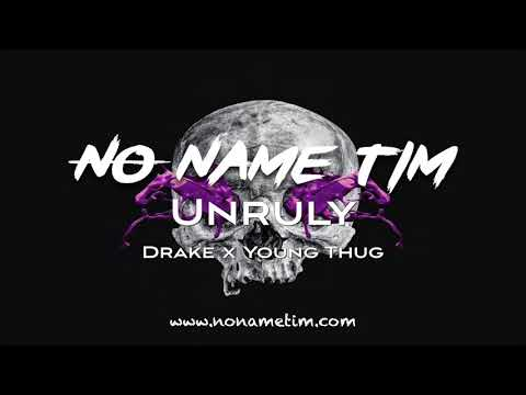 unruly-|-drake-x-young-thug-type-beat-2017-(prod-by-no-name-tim)