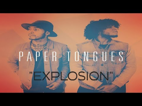 Paper Tongues - Explosion