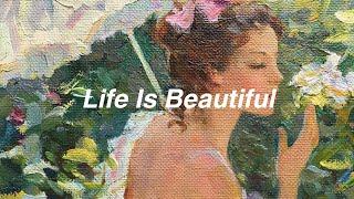 Lana Del Rey // life is beautiful [Lyrics]
