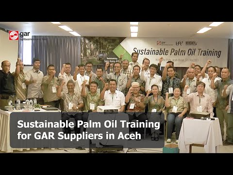 Sustainable Palm Oil Training for GAR Suppliers in Aceh